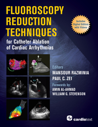 Cover image of Fluoroscopy Reduction Techniques for Catheter Ablation of Cardiac Arrhythmias