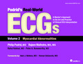 Podrid's Real-World ECGs: Volume 2, Myocardial Abnormalities