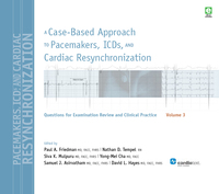 Cover image of A Case-Based Approach to Pacemakers, ICDs, and Cardiac Resynchronization Volume 3