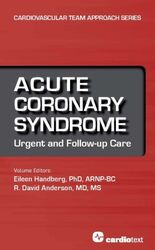 Acute Coronary Syndrome: Urgent and Follow-up Care