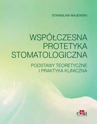 Cover image of Współczesna protetyka stomatologiczna. Podstawy teoretyczne i praktyka kliniczna