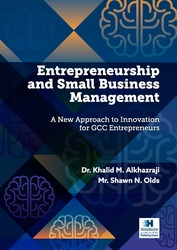 Entrepreneurship and Small Business Management: A new Approach to Innovation for GCC Entrepreneurs